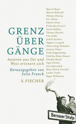 Ost Nachrichten & Osten News | Ost Nachrichten / Osten News - Foto: Julia Franck: »Grenzübergänge , Fischer Verlage, Franbkfurt/Main 2009.