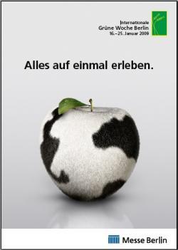 Landwirtschaft News & Agrarwirtschaft News @ Agrar-Center.de | Foto: Plakatmotiv von HEYMANN BRANDT DE GELMINI für die Internationale Grüne Woche 2009.