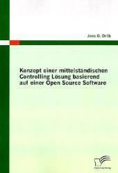 Freie Software, Freie Files @ Freier-Content.de | OpenSource Software News - Foto: Orlik, Jens O. August 2009: Konzept einer mittelständischen Controlling Lösung basierend auf einer Open Source Software, Hamburg: Diplomica Verlag.