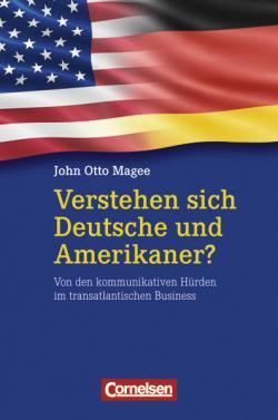 Ost Nachrichten & Osten News | Ost Nachrichten / Osten News - Foto: Verstehen sich Deutsche und Amerikaner?, John Otto Magee, Cornelsen Verlag Scriptor.