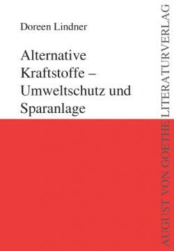 Alternative & Erneuerbare Energien News: Foto: Doreen Lindner: Alternative Kraftstoffe - Umweltschutz und Sparanlage.
