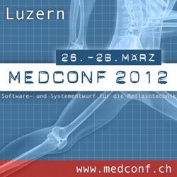 MedConf Luzern 2012 -Ddie Konferenz für Softwareentwicklung für medizinische Geräte