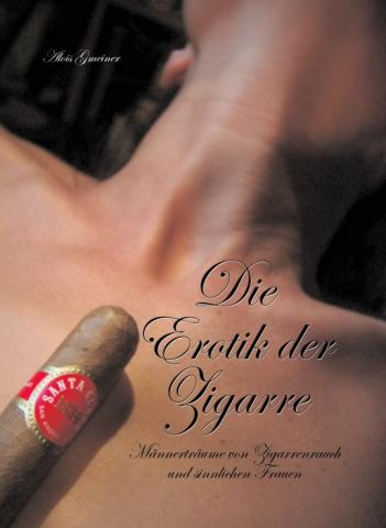 Die Erotik der Zigarre - Fotoband von A. Gmeiner
