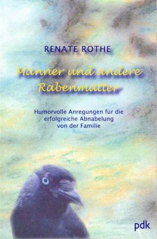 Männer und andere Rabenmütter - Cover