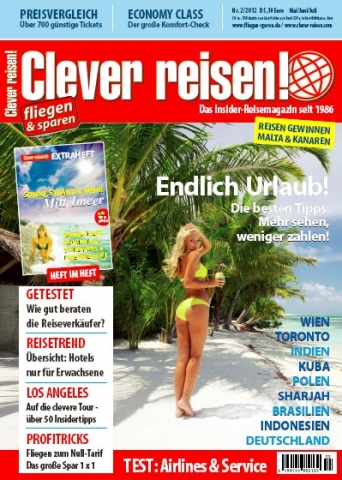Testberichte News & Testberichte Infos & Testberichte Tipps | Clever reisen! 2/12 ab sofort am Kiosk!