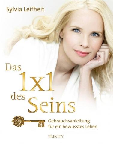 Schauspieler-Info.de | Das 1x1 des Seins - Autorin Sylvia Leifheit