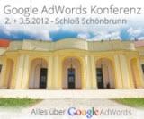 Tickets / Konzertkarten / Eintrittskarten | Google AdWords Konferenz: 2.+3. Mai 2012, Schloß Schönbrun Wien
