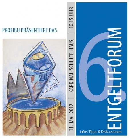 Forum News & Forum Infos & Forum Tipps | 6. Entgeltforum am 11.05.2012 im Kardinal Schulte Haus, Bergisch Gladbach Bensberg