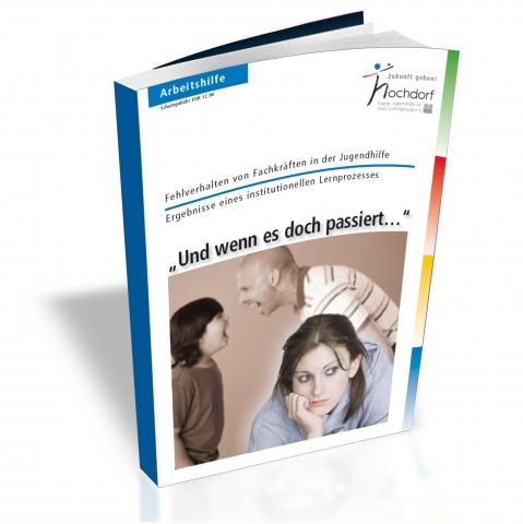 Schutz vor Fehlverhalten und Missbrauch an Kindern und Jugendlichen in der Jugendhilfe