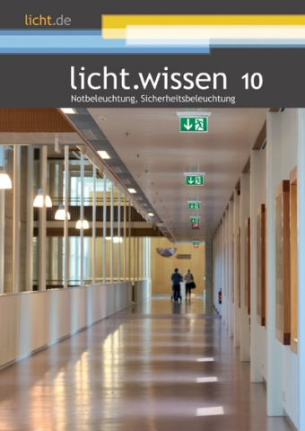 Hotel Infos & Hotel News @ Hotel-Info-24/7.de | Das neue Heft licht.wissen 10 von licht.de liefert auf 52 Seiten herstellerneutrale Tipps und Hinweise zu Not- und Sicherheitsbeleuchtung. Foto: licht.de