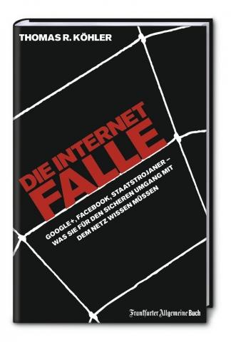 Auto News | Die Internetfalle (FAZ Buch 2012)