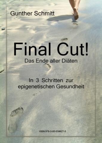Final Cut! Das Ende aller Diäten. Buchcover