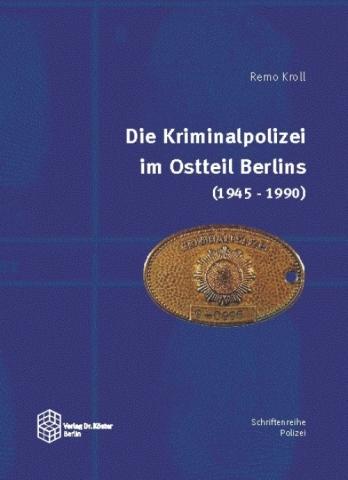 Berlin-News.NET - Berlin Infos & Berlin Tipps | Polizei in der DDR - Verlag Dr. Köster