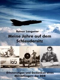 Langener, Meine Jahre auf dem Schleudersitz