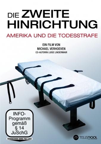 Amerika News & Amerika Infos & Amerika Tipps | Die zweite Hinrichtung. Amerika und die Todesstrafe.DVD