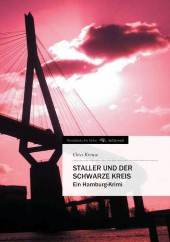 Chris Krause - Staller und der Schwarze Kreis