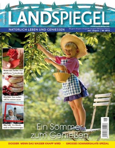 Landwirtschaft News & Agrarwirtschaft News @ Agrar-Center.de | Landspiegel 08-2012: Mit Kirsch-Rezepten und Deko-Tipps