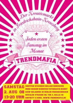 Ost Nachrichten & Osten News | Foto: TrendMafia Plakat 2. August 2008.