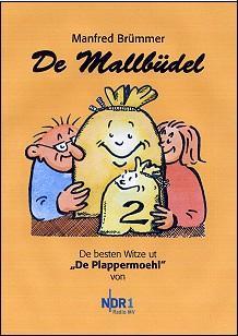 Ost Nachrichten & Osten News | Ost Nachrichten / Osten News - Foto: Cover >> De Mallbüdel 2 << / Quelle: TENNEMANN media.