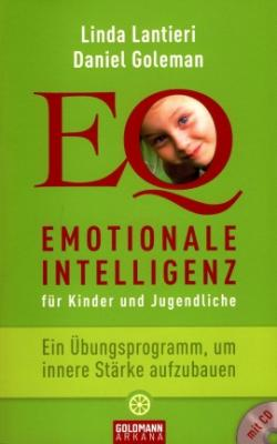 SeniorInnen News & Infos @ Senioren-Page.de | Foto: Linda Lantieri und David Goleman: Emotionale Intelligenz für Kinder und Jugendliche, Goldmann-Arkana, München 2009.