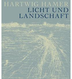 Ost Nachrichten & Osten News | Foto: Hartwig Hamer: Licht und Landschaften - Faber & Faber, Leipzig 2008.