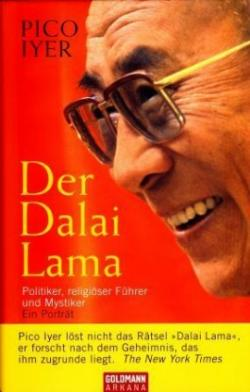 Ost Nachrichten & Osten News | Foto: Pico Iyer: »Der Dalai Lama«, Arkana Verlag 2008.