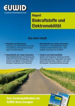 Alternative & Erneuerbare Energien News: Foto: Der neue EUWID Report >> Biokraftstoffe und Elektromobilität <<.