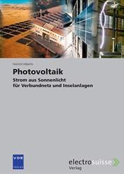 Alternative & Erneuerbare Energien News: Foto: Neben Solarzellen werden alle anderen Anlagekomponenten wie Solarmodule, Solargeneratoren, Akkus, Laderegler sowie Wechselrichter und der Blitzschutz ausführlich behandelt.