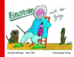 Ost Nachrichten & Osten News | Ost Nachrichten / Osten News - Foto: Einstein mit der Geige - Eulenspiegel Verlag.