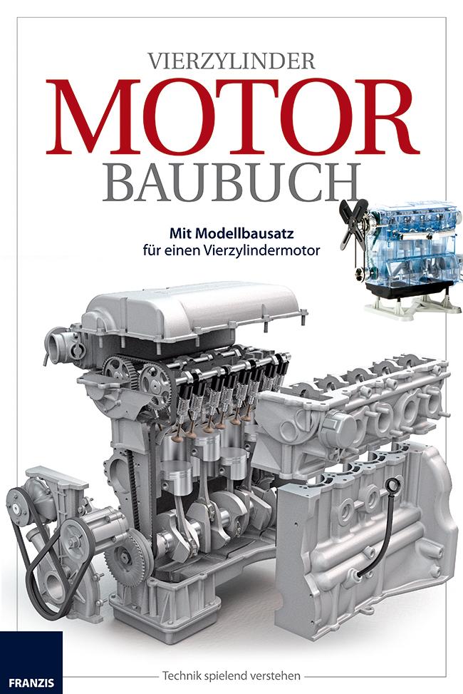Auto News | Das Vierzylinder Motor Baubuch