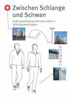 Ost Nachrichten & Osten News | Foto: Audiotour >> Zwischen Schlange und Schwan <<. Audiospaziergang über das Leben in DDR-Baudenkmälern - stadt im ohr.