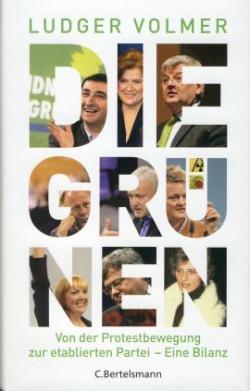 Schleswig-Holstein-Info.Net - Schleswig-Holstein Infos & Schleswig-Holstein Tipps | Ludger Volmer: »Die Grünen«, CBertelsmann Verlag 2009