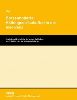 RechtsPortal-24/7.de - Recht & Juristisches | Foto: VPRM, Stein/Börsennotierte Aktiengesellschaften in der Insolvenz.