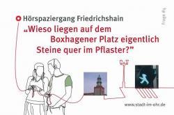 Ost Nachrichten & Osten News | Foto: Berlin entdecken mit dem Hörspaziergang Friedrichshain.