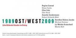 Ost Nachrichten & Osten News | Ost Nachrichten / Osten News - Foto: 1989OST/WEST2009 - Zehn Bildende Künstler im Dialog.