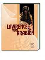 Historisches @ Historiker-News.de | Foto: Lawrence von Arabien. Historische Person und Held eines modernen Mytho.