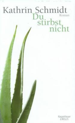 SeniorInnen News & Infos @ Senioren-Page.de | Foto: Preisträgerin Kathrin Schmidt: » Du stirbst nicht «, Verlag Kiepenheuer & Witsch.