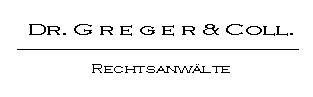Rechtsanwälte Dr. Greger & Collegen