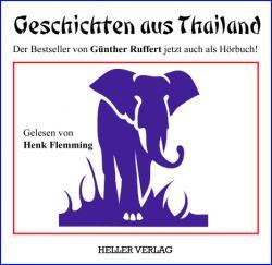 Ost Nachrichten & Osten News | Foto: Der bekannte Thailand-Kenner Günther Ruffert beschreibt mit viel Humor und Einfühlungsvermögen in mehreren Kurzgeschichten die Mentalität der Thais sowie die zahlreichen Differenzen zwischen westlicher und östlicher Denkensweise.