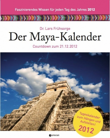 Amerika News & Amerika Infos & Amerika Tipps | Cover des Maya-Kalenders