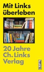 Ost Nachrichten & Osten News | Ost Nachrichten / Osten News - Foto: Der in Berlin ansässige Ch.Links Verlag (Christoph Links Verlag GmbH)wurde am 1.12. 1989 als einer der ersten Privatverlage in Ostberlin gegründet mit dem Programmschwerpunkt Politik und Zeitgeschichte des 20. Jahrhunderts.