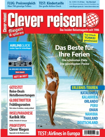 Testberichte News & Testberichte Infos & Testberichte Tipps | Clever reisen! 1/12 seit dem 4. Januar am Kiosk!