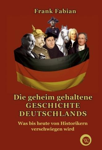 Europa-247.de - Europa Infos & Europa Tipps | 445 Seiten Zündstoff: Die geheim gehaltene Geschichte Deutschlands