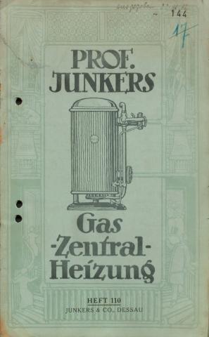 Eine Junkers-Broschüre stellte bereits 1912 die Vorzüge eines Gas-Heizkessels eingehend dar.