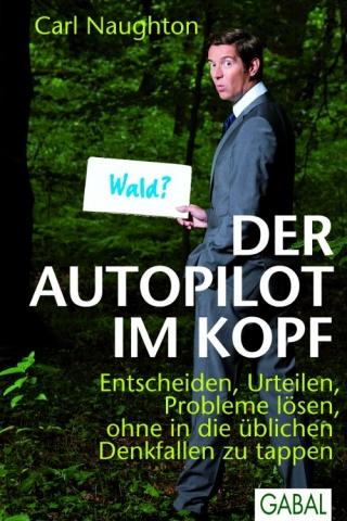 Auto News | Dr. Carl Naughton: Der Autopilot im Kopf