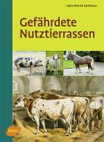 Landwirtschaft News & Agrarwirtschaft News @ Agrar-Center.de | Foto: Hans Hinrich Sambraus - Gefährdete Nutztierrassen.