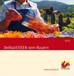 Landwirtschaft News & Agrarwirtschaft News @ Agrar-Center.de | Agrar-Center.de - Agrarwirtschaft & Landwirtschaft. Foto: Kräutertee als Farbenrausch: Broschüren-Cover >> DelikatESSEN vom Bauern 2010 << Bildnachweis: >> Roter Hahn <<.