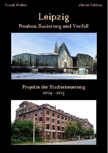 Ost Nachrichten & Osten News | Leipzig-Neubau, Sanierung und Verfall
