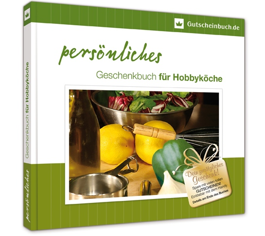 Gutscheine-247.de - Infos & Tipps rund um Gutscheine | Persönliches Geschenkbuch für Hobbyköche