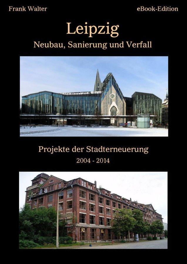 Ost Nachrichten & Osten News | Leipzig - Neubau, Sanierung und Verfall